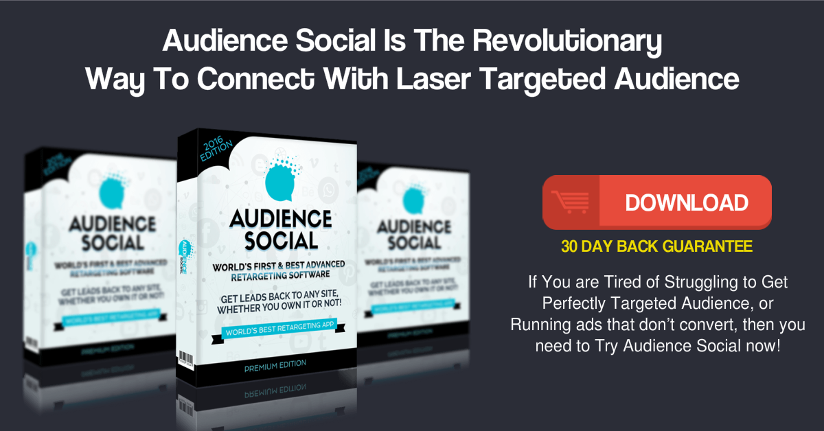 Audience Social Is The Revolutionary Way To Connect With Laser Targeted Audience